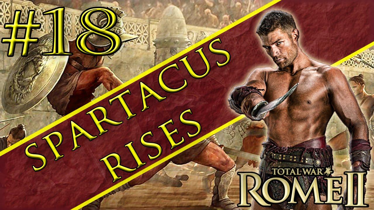 Filme Spartacus regarding total war rome 2 mod series:spartacus rises part 18 the end is