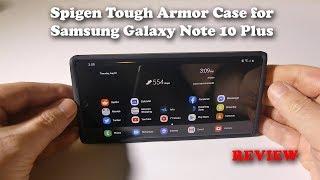 Spigen Tough Armor Case for the Samsung Galaxy Note 10 Plus REVIEW
