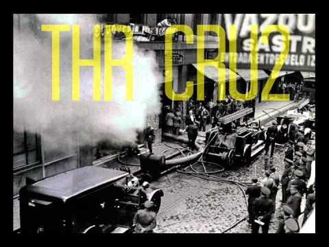 THR cru2 - Arde la calle ft Blacksista
