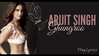 Ghungroo Full Video (lyrics) : Arijit Singh | Shilpa Rao | War|