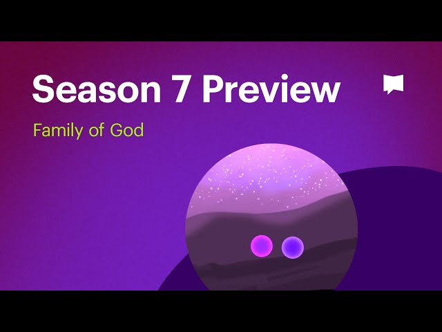 Season 7 Preview: Family of God