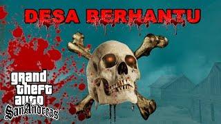MISTERI DESA BERHANTU - GTA Lucu Indonesia Dyom
