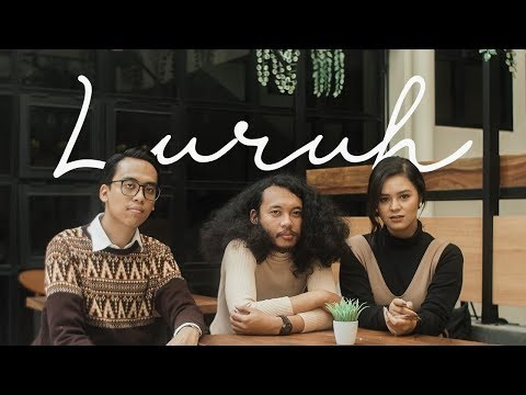 Luruh - Isyana Sarasvati, Rara Sekar (Official Video Cover by Sheila Rizkiana feat. Curly & Me)