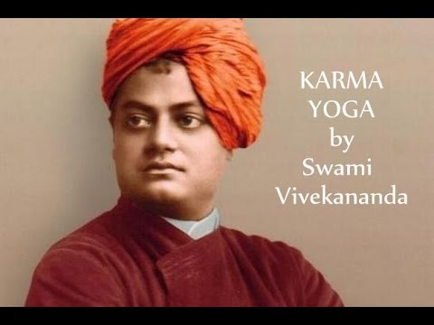 Karma Yoga of Swami Vivekananda Discussion Part 1