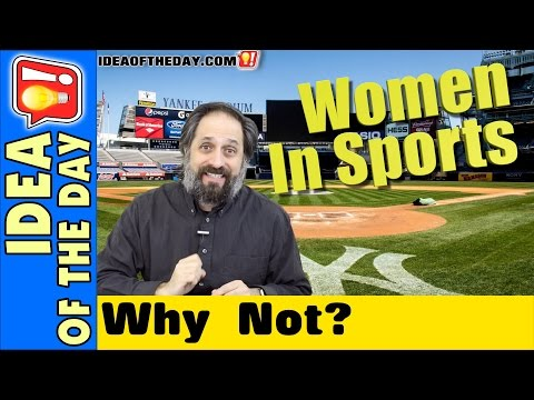 Why Have Gender Restrictions in Pro Sports? Idea of the Day #350