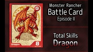 Monster Rancher Battle Card Episode II - The skills of Dragon