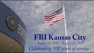 FBI Kansas City: 100th Anniversary