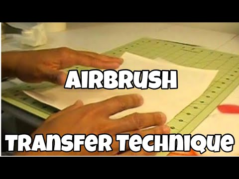 AIRBRUSH TRANSFER TECHNIQUES