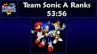 Sonic Heroes - Team Sonic A Ranks Speedrun - 53:56 [Game Time]