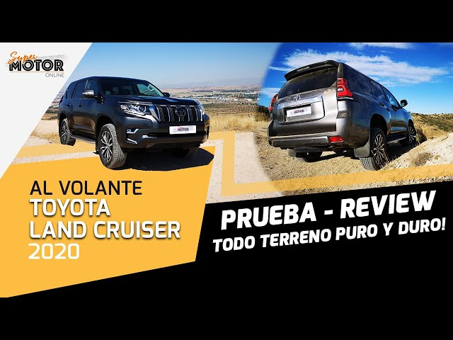 Al volante del Toyota Land Cruiser 2020 / Review Land Cruiser SuperMotor.Online / T5 - E29