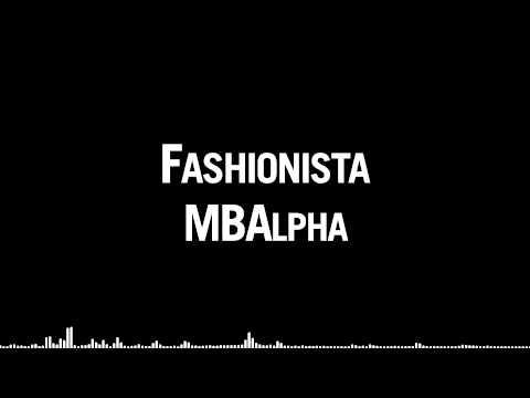 MBAlpha - Fashionista