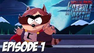 South Park : L'Annale du Destin   Un nouveau héro   Episode 1