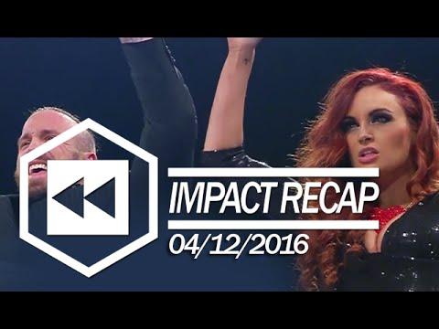 TNA Impact Recap 04/12/16