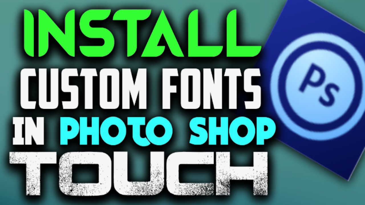How to install custom fonts to photoshop touch youtube how to install custom fonts to photoshop touch ccuart Choice Image