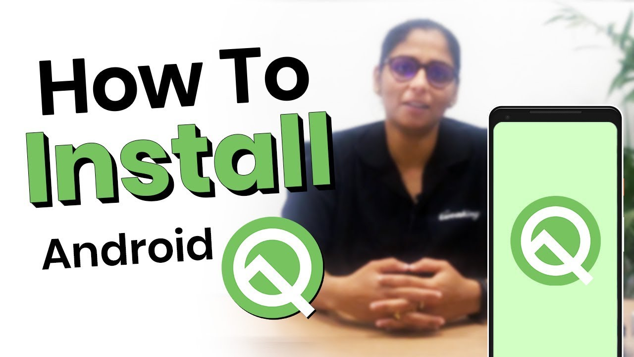 How to Install Android Q on your Pixel Devices l Latest Android Q Features