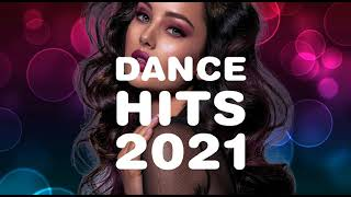 THE DANCE HITS 2021 I BEST MUSIC ALBUM I DANCE AND ELECTRONIC