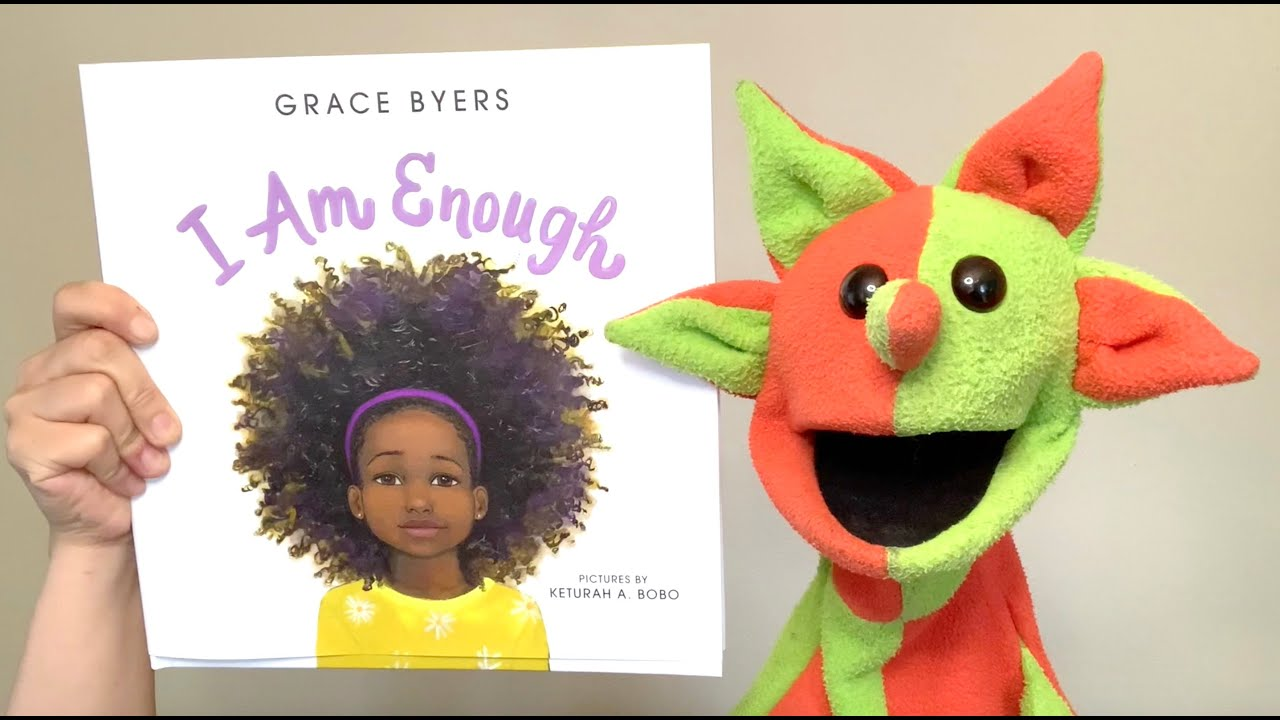 I Am Enough (by Grace Byers)