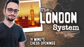 Learn the London System | 10-Minute Chess Openings