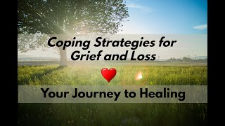 Coping Strategies for Grief and Loss