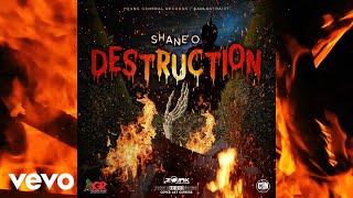 Shane O - Destruction (Official Audio)
