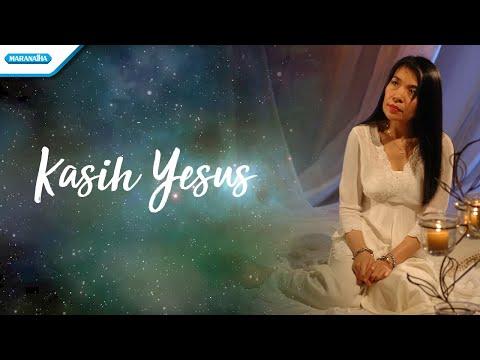 Kasih Yesus - Herlin Pirena (Video Lyric)