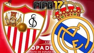SEVILLA - REAL MADRID!! A POR LA REMONTADA!! COPA DEL REY   FIFA 17 - Rubenillo17
