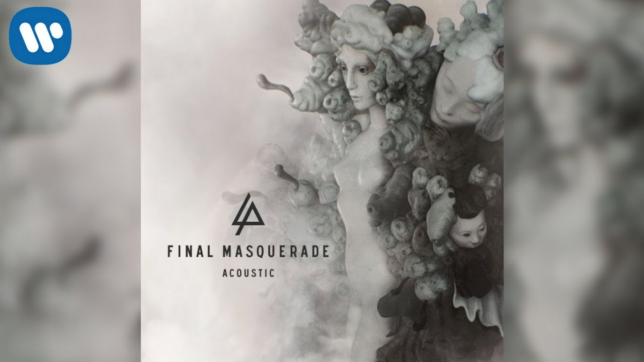 Linkin park final masquerade free mp3 download