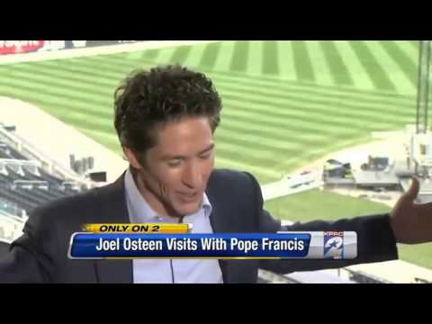 False Prophet : Ecumenicalist Osteen gets Divinely Inspired after meeting Pope Francis (Jun 09,2014)