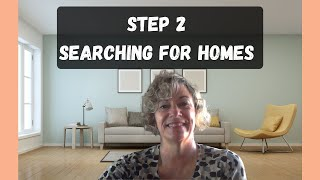 Step 2 Searching for Homes