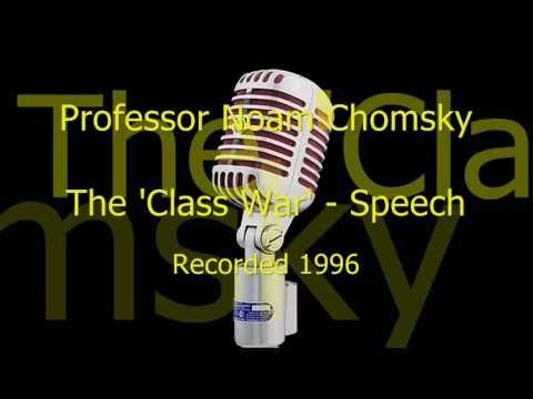 The 'Class War' Speech by Prof. Noam Chomsky