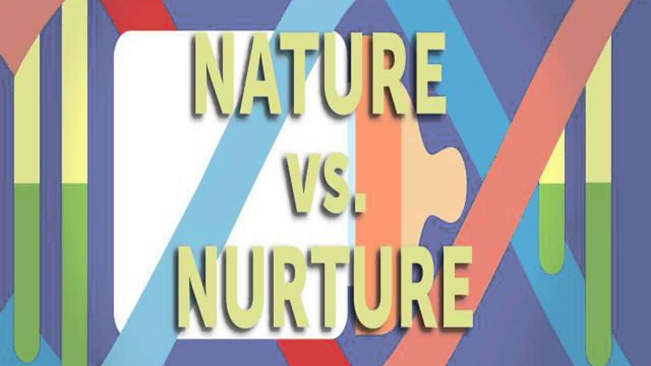 nurture is better than nature essay