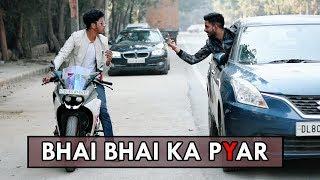 Bhai Bhai Ka Pyar | Bhai Bhai | Abhishek Kohli