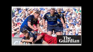 Leinster ready to take their seat at the head of European rugby's top table