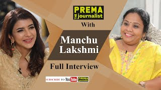 Lakshmi Manchu's aboveboard Interview with Prema The Journalist - Full Interview