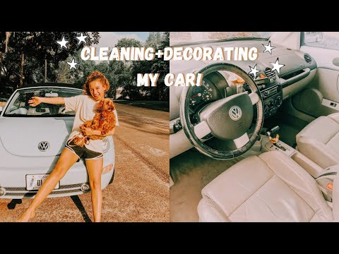 cleaning + decorating my car!