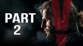 Metal Gear Solid 5 Phantom Pain Gameplay Walkthrough Part 2 - Afghanistan