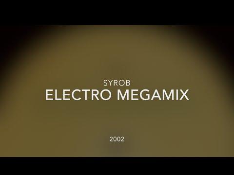 SYROB Electro Megamix (2002)