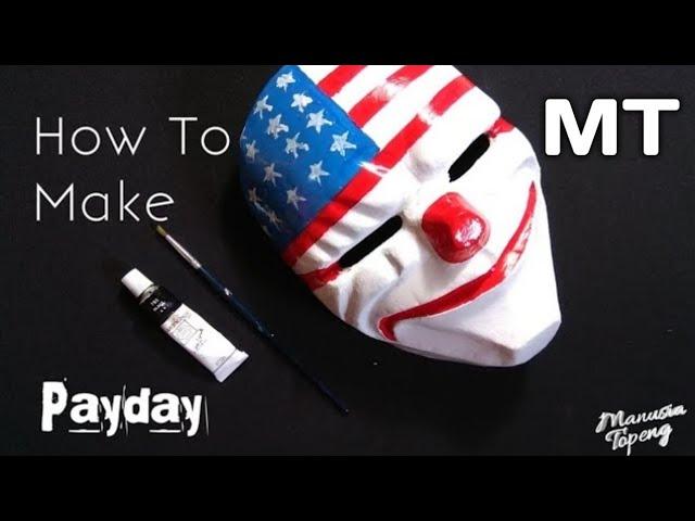 Cara Membuat Topeng dallas  payday 2|Dari bubur kertas(Topeng payday)
