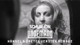 """Lindemann - Schlaf Ein (From """"Hänsel & Gretel : Remixed and Restored"""")"""