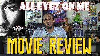 All Eyez on Me….Movie Review