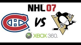 NHL 07 - Montreal Canadiens vs Pittsburgh Penguins