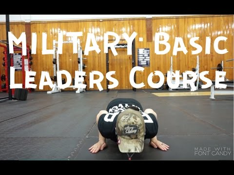Military: Basic Leaders Course