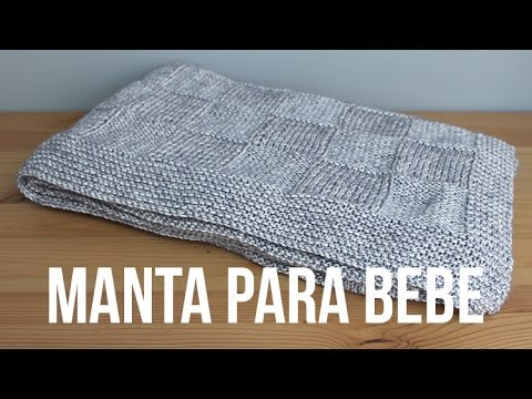 Manta de beb con dos agujas youtube - Mantas de punto de media ...