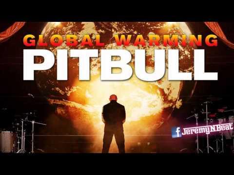 Pitbull Global Warming [Deluxe Edition] 2012 Full Album