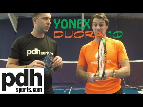 First review of the new Yonex Duora 10 badminton racket by PDHSports.com