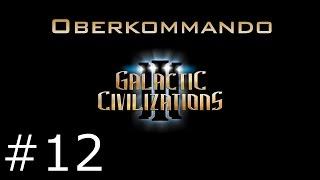 Galactic Civilizations 3 - Die Kampagne #12 - Oberkommando (Let