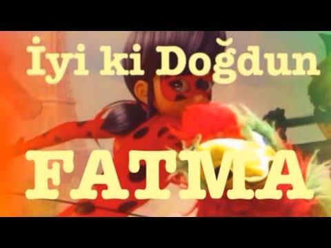 FATMA İyi ki Doğdun :)  3. VERSİYON *happy birthday Fatma* Made in Turkey :) 🎂 *ABİDİN KUKLA*