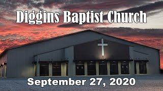 Diggins Baptist Church - September 27, 2020 - The Death Of Lazarus