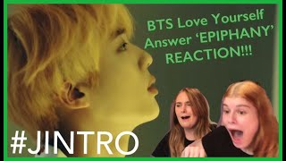 #BTS LOVE_YOURSELF Answer 'Epiphany' REACTION!!! ( #JINTRO )