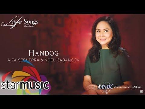 Aiza Seguerra & Noel Cabangon - Handog (Audio) 🎵